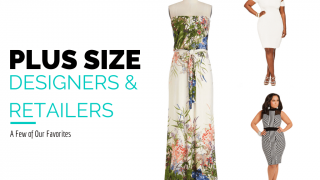 Plus size designers and plus size retailers