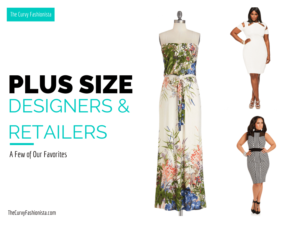 A Few of Our Favorite Plus Size Fashion Designers