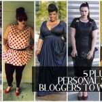 FIVE Plus Size Personal Style Bloggers to Watch