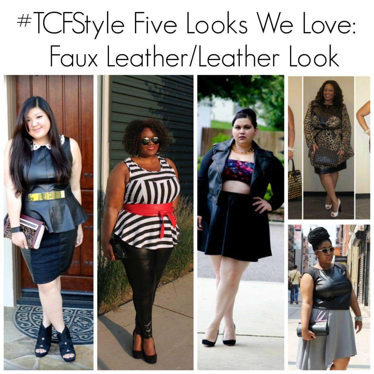 #TCFStyle Five Looks We Love: Faux Leather