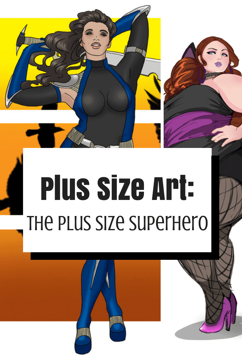 Plus Size Art: The Plus Size Superhero