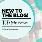 NEW TO THE BLOG: The #TCFStyle Forum!