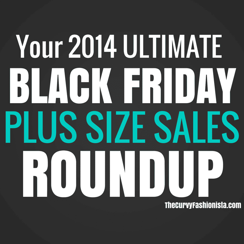 Ultimate 2014 Black Friday Plus Size Sales Roundup