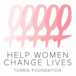 Help Women, Change Lives with Torrid Foundation