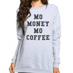 Mo Coffee Sweatshirt